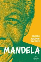 Joujou Turenne raconte Mandela
