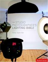 The Studio Photographer's Lighting Bible
