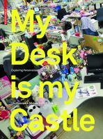 My Desk Is My Castle