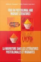 Food in Postcolonial and Migrant Literatures