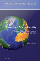 Contested Ethnic Identity