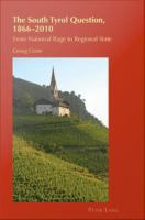 The South Tyrol Question, 1866-2010