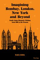 Imagining Bombay, London, New York and Beyond