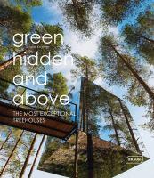 Green, Hidden and Above