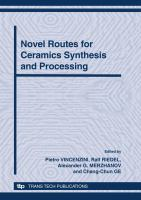 Novel Routes for Ceramics Synthesis and Processing