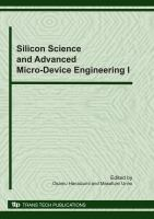 Silicon Science and Advanced Micro-device Engineering I