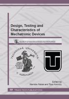 Design, Testing and Characteristics of Mechatronic Devices