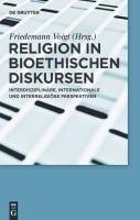 Religion in bioethischen Diskursen