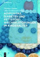 Adipositas, Diabetes und Fettstoffwechselstorungen im Kindesalter