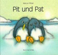 Pit und Pat