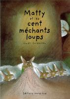 Matty et les cent mechants loups