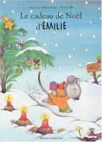Le cadeau de Noël d'Émilie