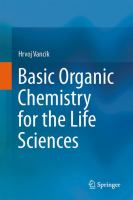 Basic Organic Chemistry for the Life Sciences