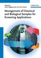 Management of Chemical and Biological Samples for Screening Applications