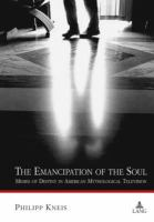 The Emancipation Of The Soul