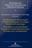 Politikberatung für Marktwirtschaft in Transformationsstaaten