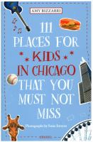 111 Places for Kids in Chicago That You Must Not Miss