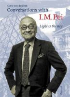 Conversations With I.M. Pei