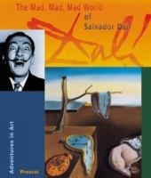 The Mad, Mad, Mad World of Salvador Dali