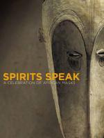 Spirits Speak
