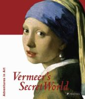Vermeer's Secret World