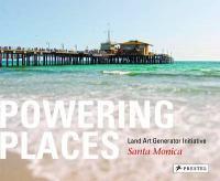 Powering Places, Santa Monica