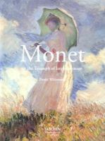 Monet, Or, The Triumph of Impressionism