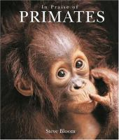 In Praise of Primates