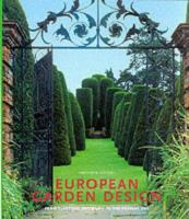 European Garden Design From Classical Antiquity to the Present Day