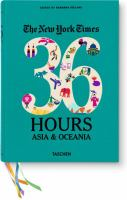New York Times 36 Hours : Asia & Oceania