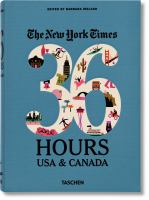 Image: The New York Times 36 Hours USA & Canada