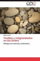 Textiles y religiosidades en los Andes