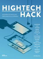 HighTech Hack : Modern Technologies Explained and Illustrated