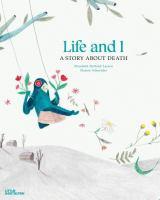 Life and I