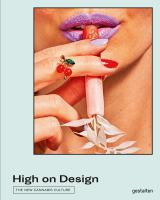 High on design : the new cannabis culture.