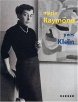 Marie Raymond, Yves Klein