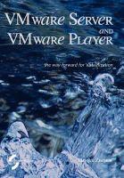 VMware Server and VMware Player