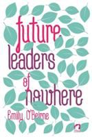 Future leaders of nowhere