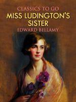 Miss Ludington's Sister