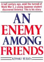 An Enemy Among Friends