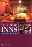 Classic Japanese Inns & Country Getaways