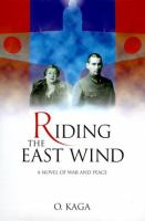 Riding the East Wind