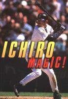 Ichiro Magic!