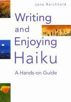 Writing and Enjoying Haiku