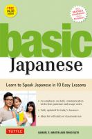 Basic Japanese : Learn to Speak Japanese in 10 Easy Lessons (Includes Manga Illustrations, Free MP3 Audio Recordings and A Dictionary)