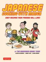 Japanese cooking with manga : easy recipes your friends will love!