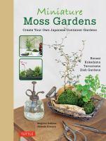 Miniature Moss Gardens