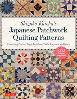 Shizuko Kuroha's Japanese Patchwork Quilting Patterns