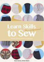 Learn Skills to Sew Like A Professional