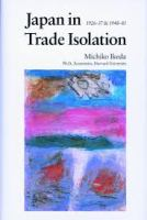 Japan in Trade Isolation, 1926-37 & 1948-85